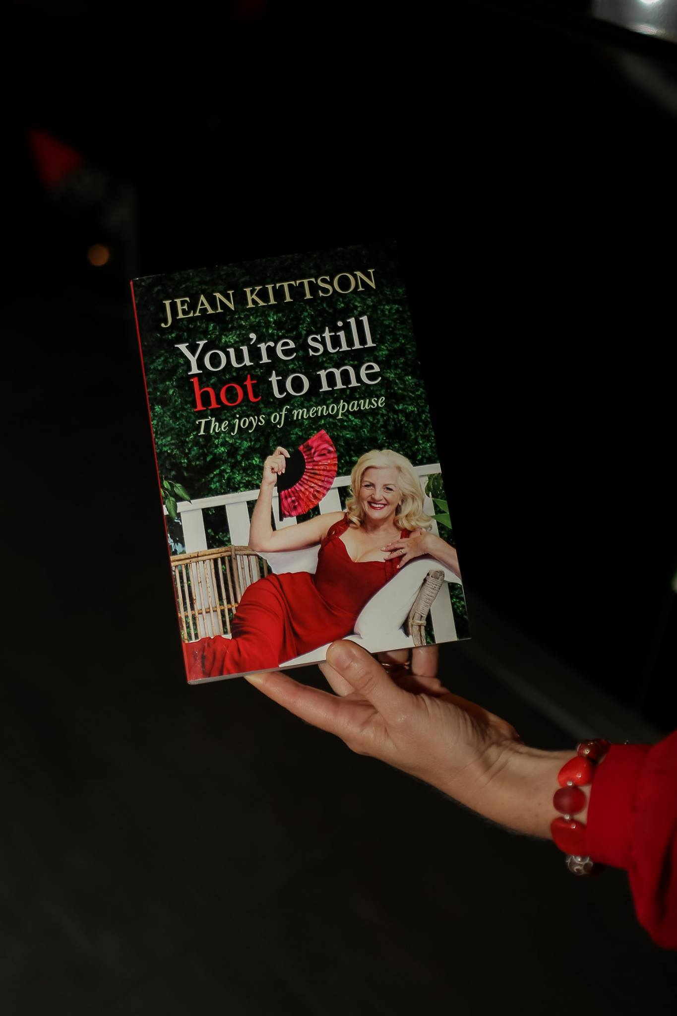 The fabulous book 'You're Still Hot to Me', written by entertainer and author, Jean Kittson. Humorous and well researched, worth buying for any woman with hormones!