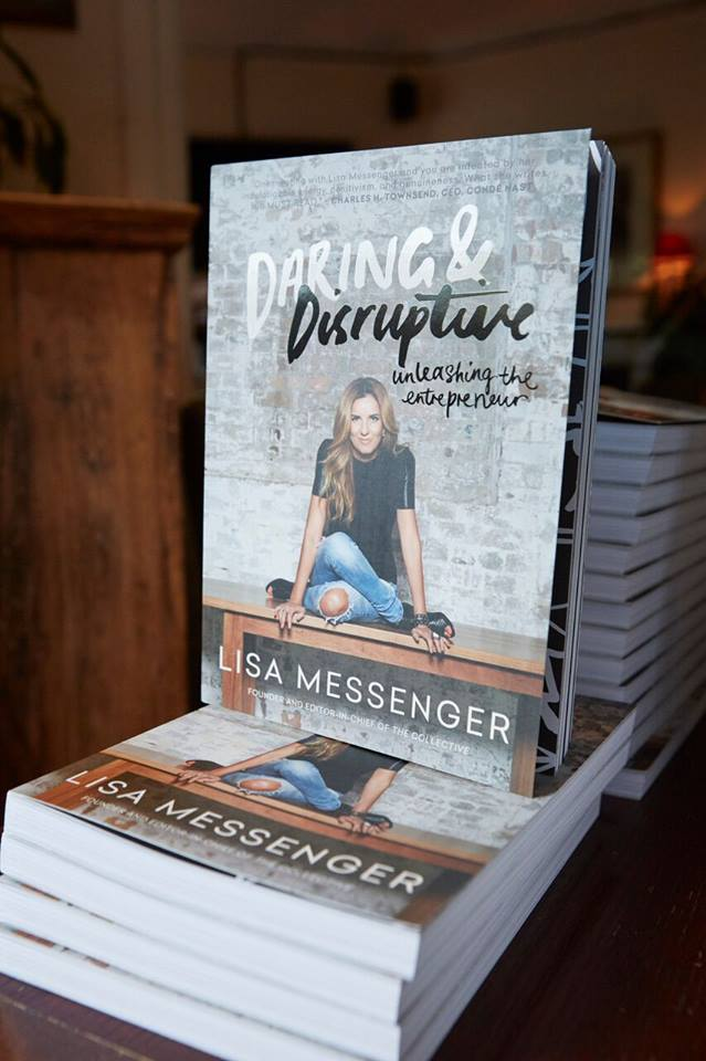 'Daring & Disruptive', the first book in Lisa Messenger's latest series, all about the roller coaster life of being a creative entrepreneur, available from Collective Hub