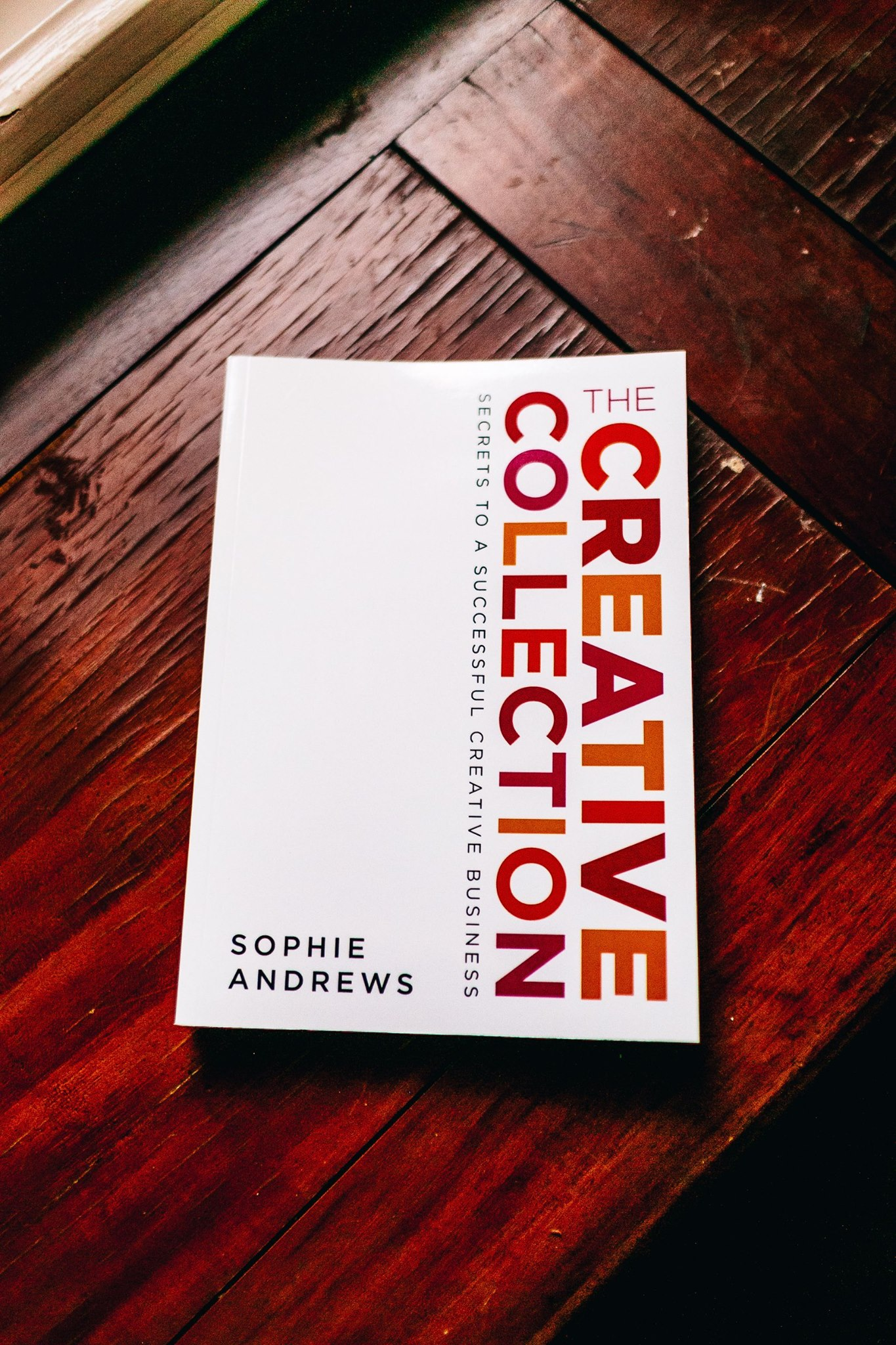 One of the excellent book giveaways, 'The Creative Collection. Secrets to a Successful Creatve Business' by Sophie Andrews, founder of The Accounts Studio